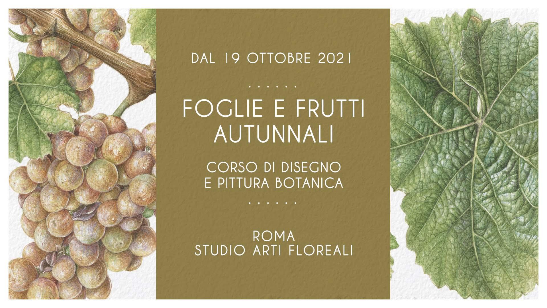 Foglie e Frutti Autunnali - Roma - Ottobre 2021